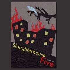 Hire Kendall Scavo - Portfolio - Slaughterhouse Five- by Kurt Vonnegut