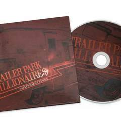 Hire Robert D. Karns - Portfolio - Trailer Park Millionaires CD artwork