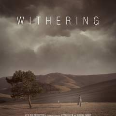 Hire Milos Pusic - Portfolio - Withering - film poster