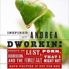"Hire Stewart Williams - Portfolio - ""Inspired By Andrea Dworkin"" Book Cover"