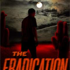 "Hire Stewart Williams - Portfolio - ""The Eradication"" Cover"