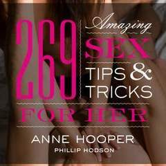 "Hire Stewart Williams - Portfolio - ""269 Amazing Sex Tips & Tricks..."" Book Cover"