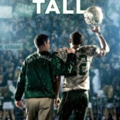 Hire Andrew Elsass - Portfolio - When the Game Stands Tall Stands Above the Crowd