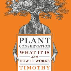 "Hire Stewart Williams - Portfolio - ""Plant Conservation"" Cover"